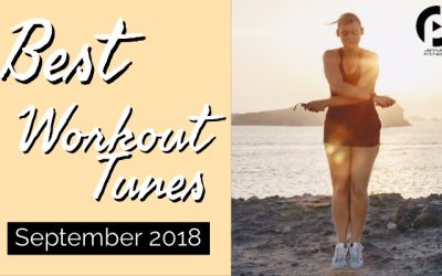 Best Workout Music: September 2018